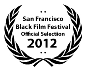 Official Selection - San Francisco Black F.F. 2012